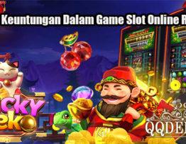 Fitur Keuntungan Dalam Game Slot Online Resmi